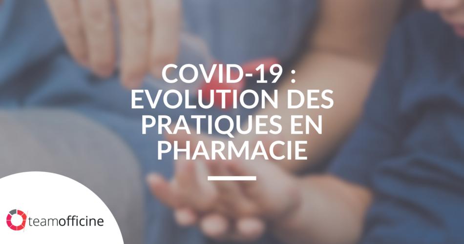 pratiques pharmacie covid19